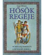 Hősök regéje - Gaál Mózes