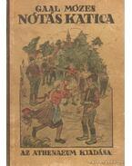 Nótás Katica - Gaál Mózes