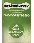Gyomorbetegség - Gaálné Póda Bernadette, Dr. Zajkás Gábor