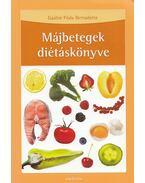 Májbetegek diétáskönyve - Gaálné Póda Bernadette