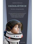 Drámajátékok - Bevezetés a drámapedagógiába - Gabnai Katalin