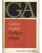 Erélyes elégia - Gábor Andor