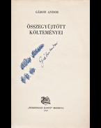 Gábor Andor összegyüjtött költeményei. (Dedikált.) - Gábor Andor