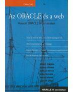 Az ORACLE és a web - Gábor András, Gunda Lénárd, Juhász István, Kollár Lajos, Mohai Gábor, Vágner Anikó