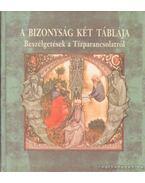 A bizonyság két táblája (dedikált) - Gábor György