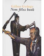 Nem félsz book - Gábor György