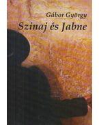 Szinaj és Jabne - Gábor György