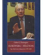 Európába-Félúton (dedikált) - Gábor J. Dzsingisz