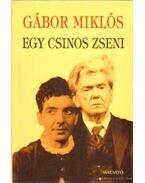 Egy csinos zseni - Gábor Miklós