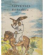 Napfényes Mongólia - Gábori Miklós