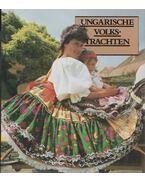 Ungarische Volkstrachten - Gáborján Alice