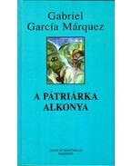 A pátriárka alkonya - Gabriel García Márquez