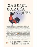 Az ezredes úrnak nincs, aki írjon - Gabriel García Márquez