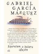 Szerelem a kolera idején - Gabriel García Márquez