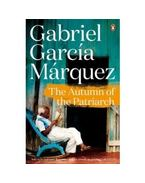 The Autumn of the Patriarch - Gabriel García Márquez