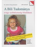 A Bili tudománya - Gabriele Haug-Schnabel