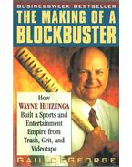 The Making of a Blockbuster - Gail DeGeorge