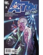 The All New Atom 8. - Gail Simone, Norton, Mike
