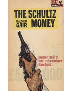 The Schultz Money - Gair, Malcolm