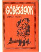 Góbéságok - Gál István, Szentimrei Gábor, Hajdu István
