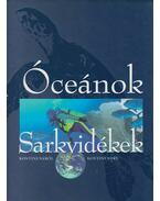 Óceánok - Sarkvidékek - Galácz András