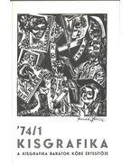 Kisgrafika 74/1 - Galambos Ferenc