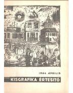 Kisgrafika értesítő 1966 április - Galambos Ferenc