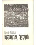 Kisgrafika értesítő 1968 április - Galambos Ferenc