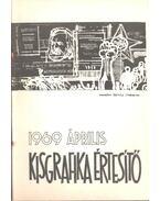 Kisgrafika értesítő '69 április - Galambos Ferenc