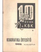 Kisgrafika értesítő '69 augusztus - Galambos Ferenc