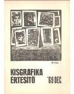 Kisgrafika értesítő '69 dec. - Galambos Ferenc
