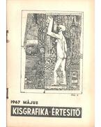 Kisgrafikai értesítő 1967 május - Galambos Ferenc