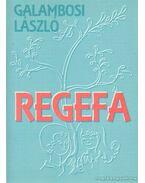 Regefa - Galambosi László