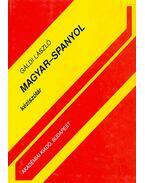 Magyar-spanyol kéziszótár - Diccionario Manual Húngaro - Espanol - Gáldi László