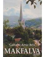 Makfalva - Gálfalvi Artúr Béla