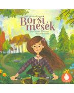 Borsi mesék - Borsi palacsintája - Borsi esküvőn - Gáll Viktória Emese