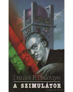 A szimulátor - Galouye, Daniel F.
