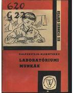 Laboratóriumi munkák - Galperstein, L., Hlebnyikov, P.