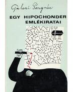 Egy hipochonder emlékiratai (dedikált) - Galsai Pongrác