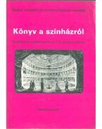 Könyv a színházról - Gáncs Andrea