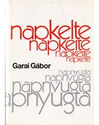 Napkelte-Napnyugta - Garai Gábor