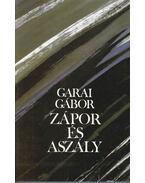 Zápor és aszály - Garai Gábor