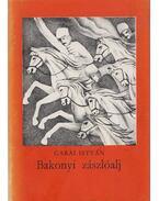 Bakonyi zászlóalj - Garai István