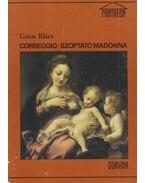 Correggio: Szoptató Madonna - Garas Klára