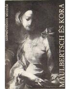 Maulbertsch és kora - Garas Klára