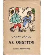 Az obsitos - Garay János