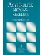 Agysérültek mozgáskezelése - Gardi Zsuzsa (szerk.)
