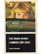 A morcos lány esete - Gardner, Erle Stanley