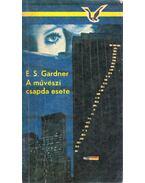 A művészi csapda esete - Gardner, Erle Stanley