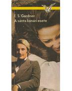 A sánta kanári esete - Gardner, Erle Stanley